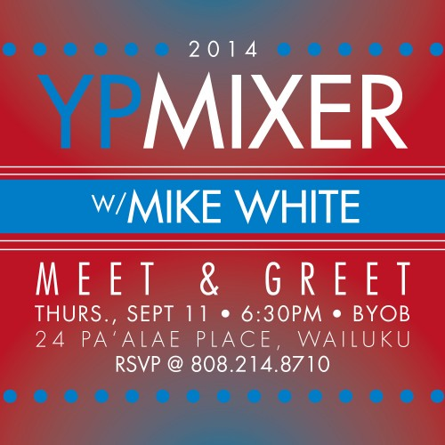 Mike White, meet and greet in Wailuku Sept. 11